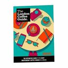 The London Coffee Guide: 2016 by Allegra Strategies (Paperback, 2016)