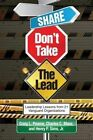 Share, Don't Take the Lead by Charles C. Manz, Craig L. Pearce, Henry P. Sims (Paperback, 2013)