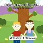 Adventures of Ella and Eli Journey to The Subatomic 9781456012281 Paperback