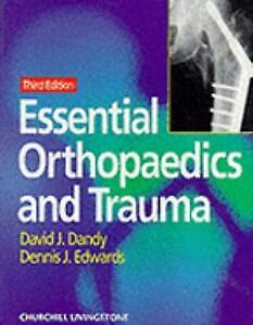 Essential-Orthopaedics-and-Trauma-by-Dennis-J-Edwards-and-David-J-Dandy-1998-Paperback-David-J-Dandy