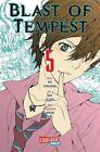 Blast Of Tempest 05 von Kyo Shirodaira, Arihide Sano und Ren Saizaki (2014, Taschenbuch)