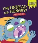 I'm Undead and Hungry Meet a Zombie by Shannon Knudsen 9781467750004