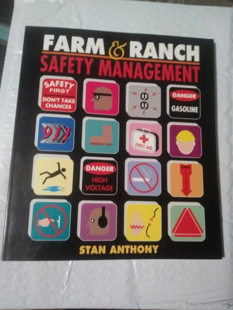 Farm and Ranch Safety Management (Agriculture) by Anthony, Stan