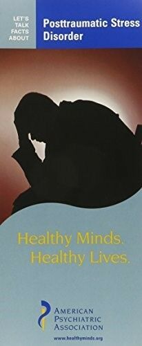 New, Posttraumatic Stress Disorder (Let's Talk Facts About), American Psychiatri