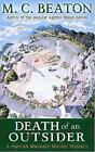 Death of an Outsider by M. C. Beaton (Paperback, 2008)