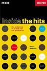 Inside the Hits: The Seduction of a Rock and Roll Generation by Wayne Wadhams (Paperback / softback, 2001)