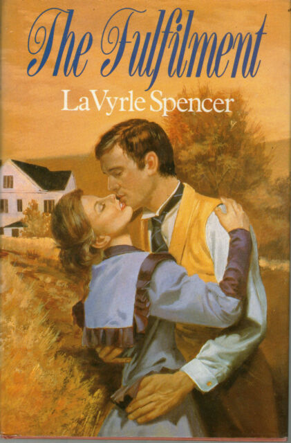 The Fulfillment by LaVyrle Spencer (Hardback, 1989)