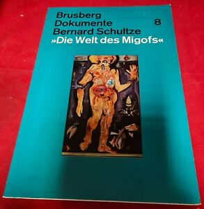 Brusberg Dokumente 8 Bernard Schultze - Die Welt des Migofs Nr. 1022/1111