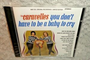 The-Caravelles-You-Don-039-t-Have-To-Be-A-Baby-To-Cry-CD-SEALED