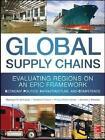 Global Supply Chains: Evaluating Regions on an Epic Framework - Economy, Politics, Infrastructure, and Competence von Theodore Stank, Mandyam Srinivasan und Philippe-Pierre Dornier (2014, Gebundene Ausgabe)