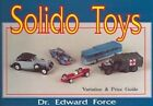Solido Toys by Edward Force (Paperback, 2001)