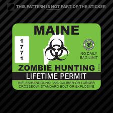 Maine Zombie Hunting Permit Sticker Self Adhesive Vinyl Outbreak Response Team