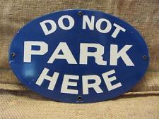 Vintage 1944 Porcelain Do Not Park Here Sign   Antique Signs RARE Store 8423