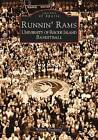 Runnin' Rams: University of Rhode Island Basketball by William Woodward (Paperback / softback, 2002)
