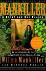 Mankiller a Chief and Her People 9780312206628 by Michael Wallis Paperback