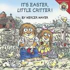 It's Easter, Little Critter! by Mercer Mayer (Paperback / softback, 2013)
