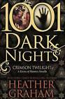 Crimson Twilight: A Krewe of Hunters Novella (1001 Dark Nights) by Heather Graham (Paperback / softback, 2016)