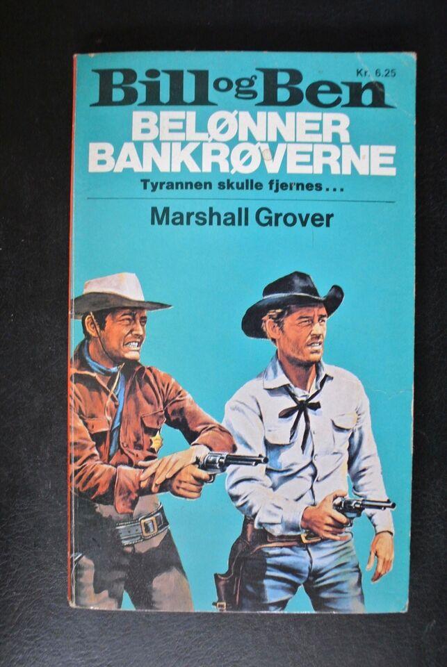 bill og ben belønner bankrøverne, af marshall grover,