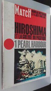 REVUE PARIS MATCH N° 852 AOUT 1965 HIROSHIMA&LA GUERRE PACIFIQUE PEARL HARBOUR