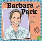 Barbara Park by Molly Kolpin (Hardback, 2013)