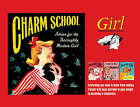 Charm School - How to Make the Best of Yourself:  Girl  1951-1960 by Prion Books Ltd (Hardback, 2007)