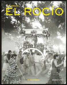 Loic-BREARD-El-Rocio-Edited-by-Corinna-Weidner-Kerber-Verlag-2009-E-O