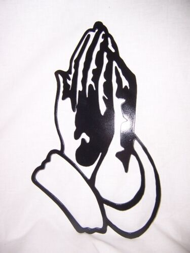 Customizable Metal Steel Art PRAYING HANDS SIGN REMINDER OF POWER OF FAITH