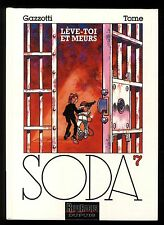 SODA  n°7  Lève-toi et meurs   GAZZOTTI  / TOME  Ed. DUPUIS  EO 1995
