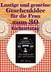 Lustige Geschenkidee Fur Die Frau Zum 30 Geburtstag Ideal Auch Als