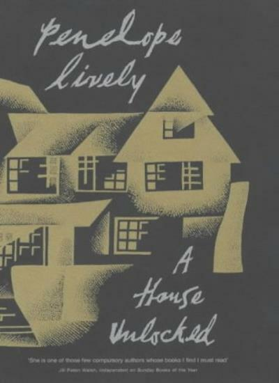 A House Unlocked By Penelope Lively. 9780670899548