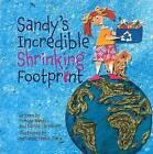 Sandy's Incredible Shrinking Footprint by Carole Carpenter, Femida Handy (Paperback, 2010)