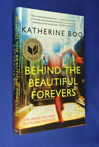 BEHIND-THE-BEAUTIFUL-FOREVERS-Katherine-Boo-LIFE-DEATH-HOPE-IN-MUMBAI-SLUM-INDIA