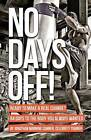 No Days Off! by Jonathan Manning Sumner (Paperback / softback, 2012)