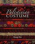 Palestinian Costume by Shelagh Weir (Paperback, 2008)