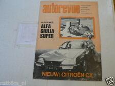 AUTOREVUE 1974-18 CITROEN CX,ALFA GIULIA SUPER 1600,F1 GP AUSTRIA,RALLYCROSS,ZAN