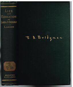 Life-amp-Education-of-Laura-Bridgman-1895-Mary-Lamson-Rare-Early-Edition