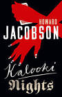 Kalooki Nights by Howard Jacobson (Hardback, 2006)