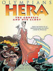 Hera: The Goddess and Her Glory by George O'Connor (Hardback, 2011)