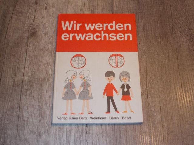 Wir werden erwachsen - Kinder Sexualität - Bergström-Walan - 1971