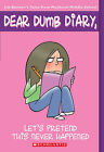 Let's Pretend This Never Happened by Jim Benton (Paperback, 2006)