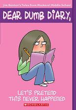Good, Let's Pretend This Never Happened (Dear Dumb Diary), Benton, Jim, Book