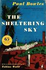 Sheltering Sky by Paul Bowles (2014, Paperback)