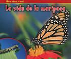 La Vida de la Mariposa by Nancy Dickmann (Paperback / softback, 2011)