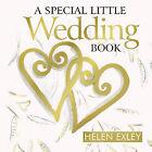 Special Little Wedding Book by Helen Exley (Hardback, 2009)