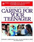 Caring for Your Teenager by AAP - American Academy of Pediatrics (Paperback, 2003)