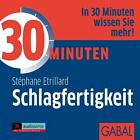 30 Minuten für intelligente Schlagfertigkeit. CD von Stephane Etrillard (2006)