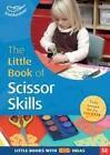 The Little Book of Scissor Skills von Sharon Drew (2014, Taschenbuch)