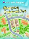 Mapping Communities by Melanie Waldron (Paperback, 2014)