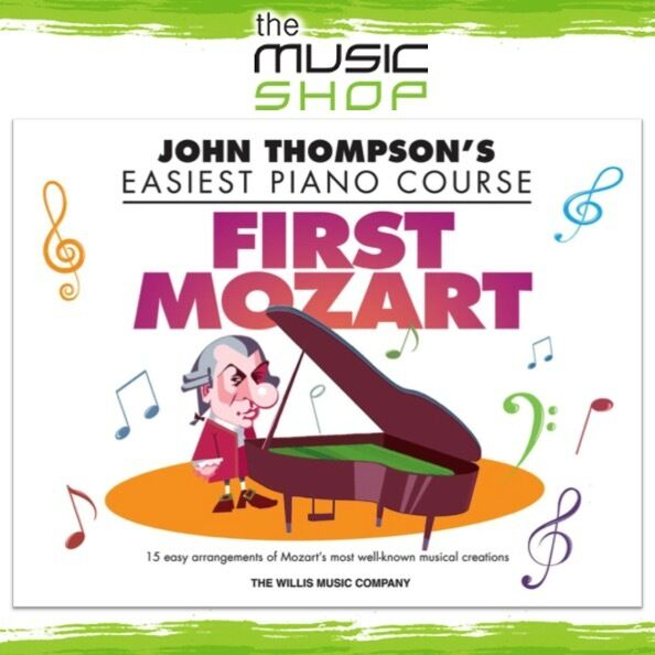 John Thompson's Easiest Piano Course: First Mozart Music Book - Easy Piano
