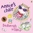 Annie's Chair by Deborah Niland (Paperback, 2006)